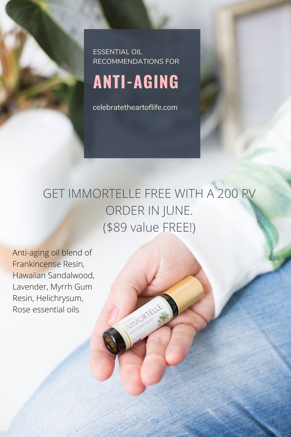 FREE doTERRA Immortelle for anti-aging