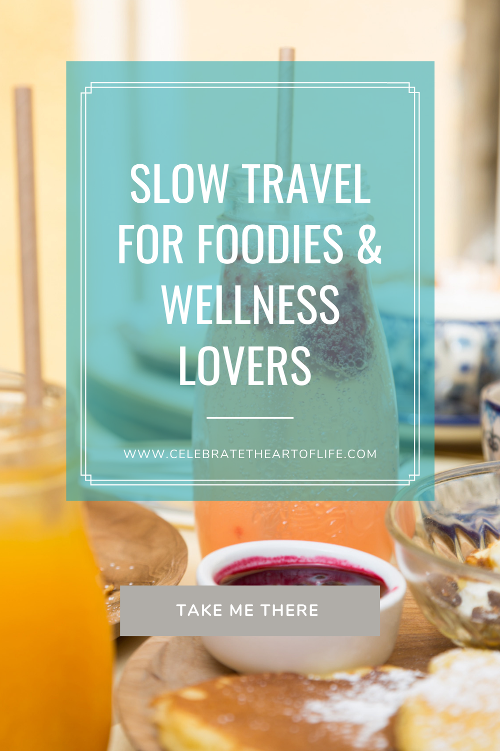 Slow Travel for Foodies and Wellness Lovers